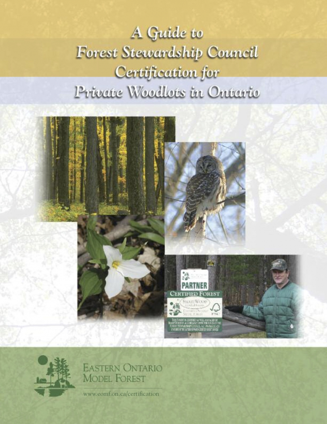 A Guide to Forest Stewardship Council Certification for Private Woodlots in Ontario