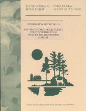 Eastern Ontario Model Forest: Certification Policy and Procedures Manual