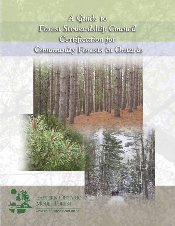 A Guide to Forest Stewardship Council Certification for Community Forests in Ontario